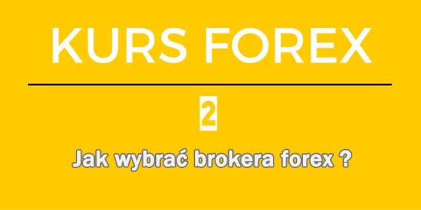 broker forex jak wybrać