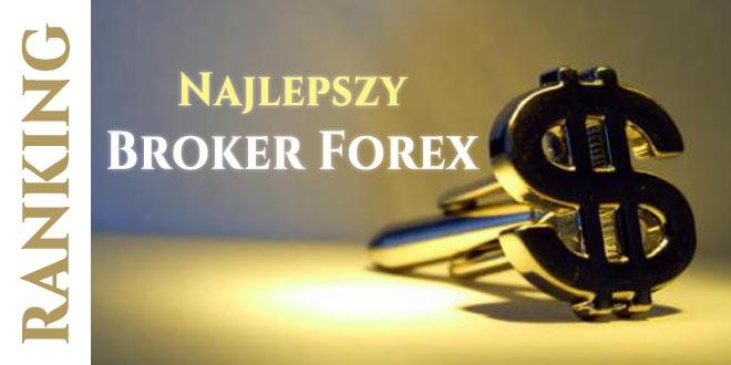 najlepszy broker forex ranking
