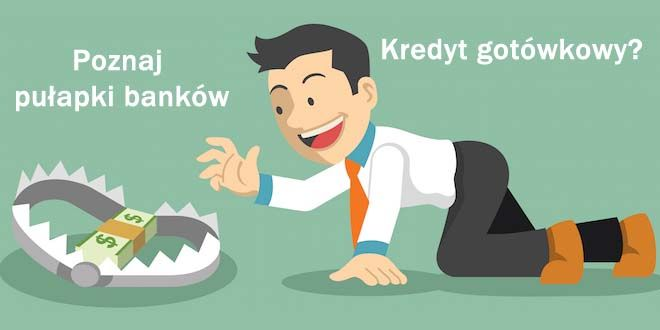Na co uważać przy kredycie gotówkowym