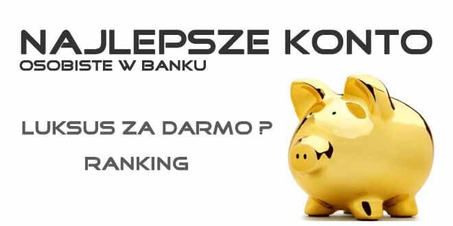 najlepsze konto bankowe