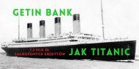 sprzedaż idea bank kłopoty finansowe Getin Bank