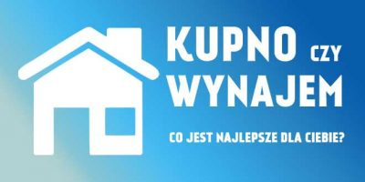 kredyt mieszkaniowy czy wynajem