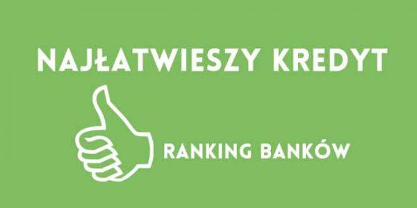 w jakim banku dostać najłtwiej kredyt gotówkowy