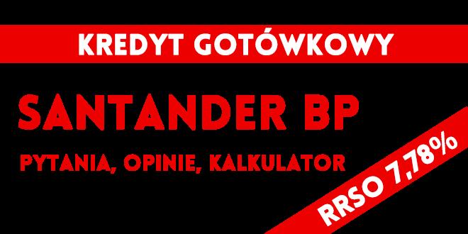 Kredyt gotówkowy Santander Bank Polska