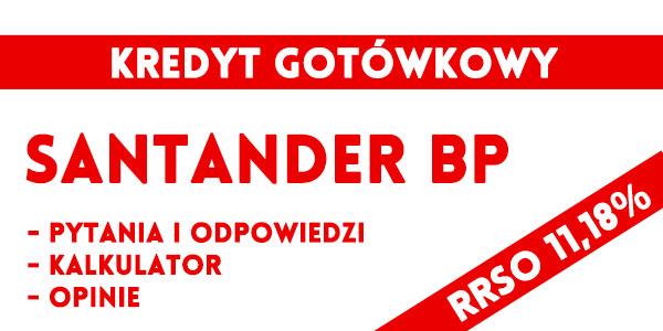 Santander Bank kredyt gotówkowy