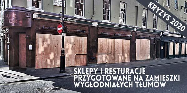 Zamknięte zabarykadowane sklepy i restauracje kryzys