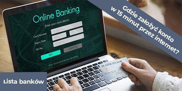 Banki oferujące założenie konta online